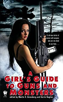 A Girl's Guide to Guns and Monsters (An Anna Strong Vampire Novel) by [Martin H. Greenberg, Kerrie Hughes]