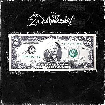 2 Dollar Tuesday