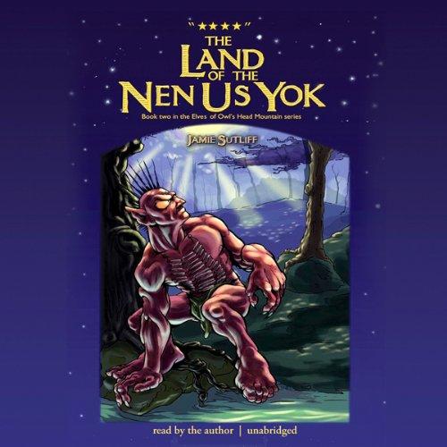 The Land of the Nen-Us-Yok audiobook cover art