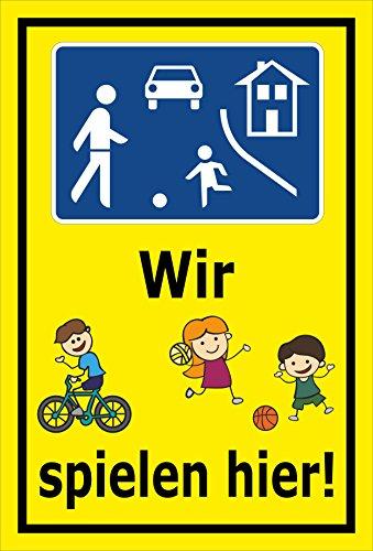 Melis Folienwerkstatt Schild - Wir Spielen Hier - 45x30cm | 3mm Aluverbund - S00040-045-C - 20 Varianten