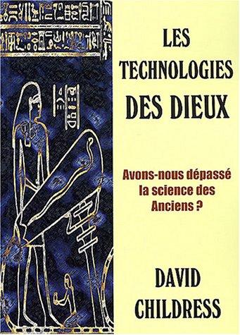 Les technologies des dieux