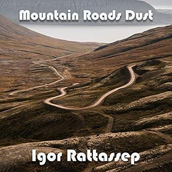 Mountain Roads Dust