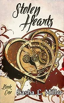 Stolen Hearts by [Sasha L. Miller]