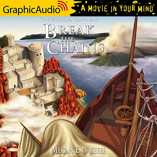 Couverture de Break the Chains [Dramatized Adaptation]