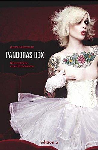 Pandoras Box: Bekenntnisse einer Erotomanin