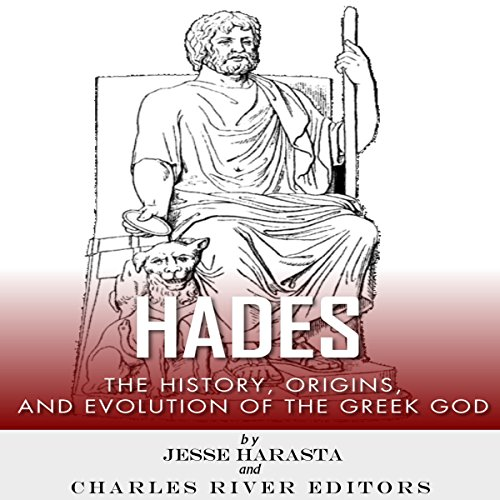 Hades: The History, Origins and Evolution of the Greek God audiobook cover art