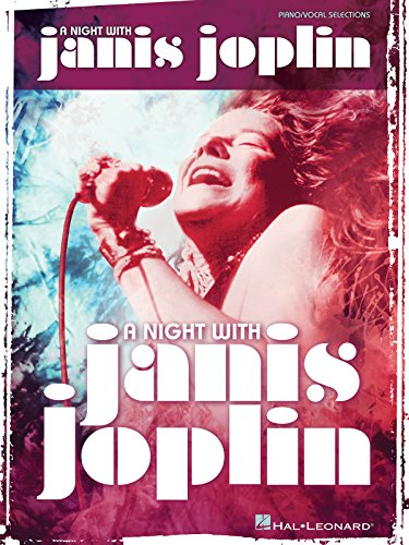 A Night With Janis Joplin: Piano / Vocal Selections