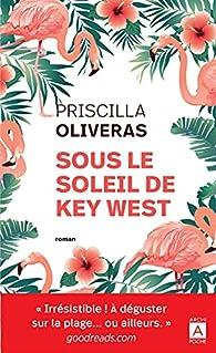 Sous le soleil de Key West par Priscilla Oliveras