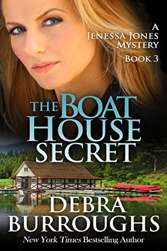 The Boat House Secret, A Romantic Mystery Novel (A Jenessa Jones...