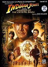 Indiana Jones and the Kingdom of the Crystal Skull Instrumental Solos for Strings: Violin, Book & CD (Pop Instrumental Sol...