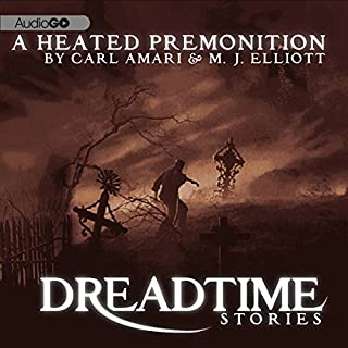 A Heated Premonition (Dramatized)     Fangoria's 'Dreadtime Stories' Series              By:                                                                                                                                 Carl Amari                               Narrated by:                                                                                                                                 Malcolm McDowell                      Length: 47 mins     17 ratings     Overall 4.5