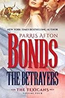 The Betrayers (The Texicans)
