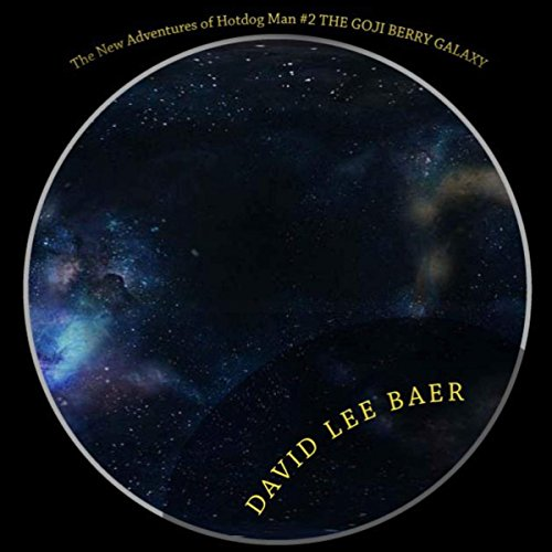 The Goji Berry Galaxy audiobook cover art