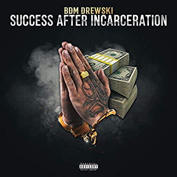 Success After Incarceration