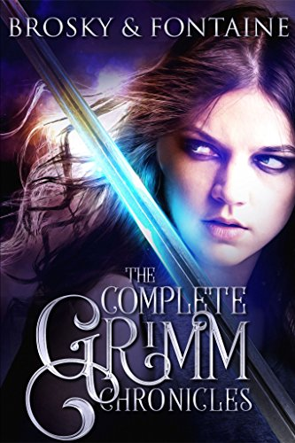 The Complete Grimm Chronicles (The Grimm Chronicles Box Set) (English Edition)