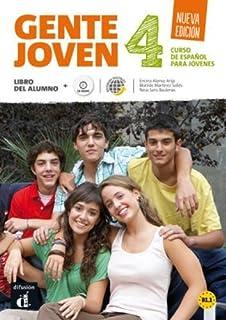 Gente Joven Nueva edición 4 Libro del alumno + CD: Gente Joven Nueva edición 4 Libro del alumno + CD (ELE NIVEAU SCOLAIRE TVA 5,5%) (Spanish Edition)
