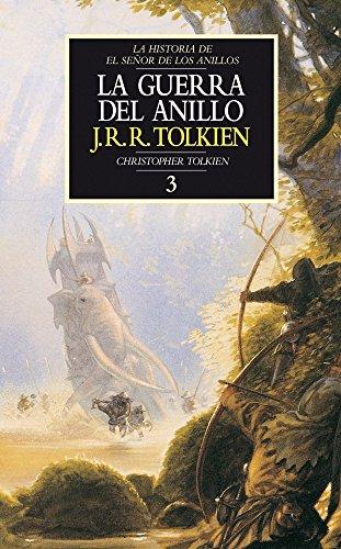Historia de El Señor de los Anillos nº 03/04 La Guerra del Anillo (Biblioteca J. R. R. Tolkien)