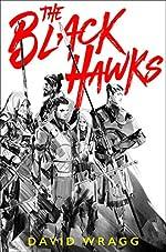 The Black Hawks (Articles of Faith, Book 1)