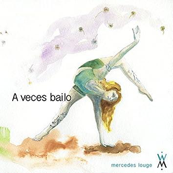 A Veces Bailo