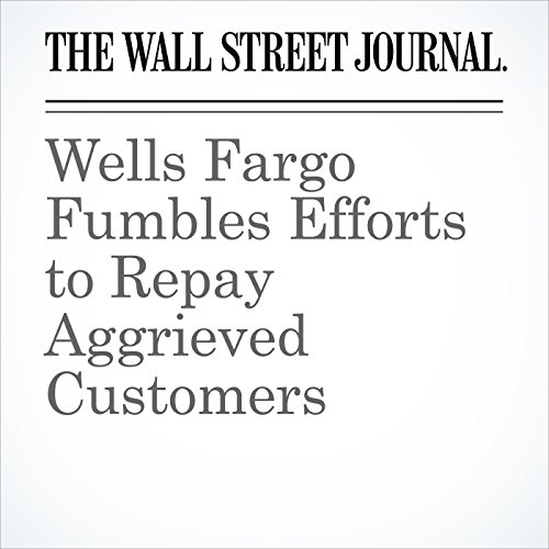 Wells Fargo Fumbles Efforts to Repay Aggrieved Customers copertina