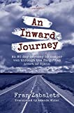 An Inward Journey: An 80-day odyssey by camper van through the forgotten heart of Spain (English Edition)