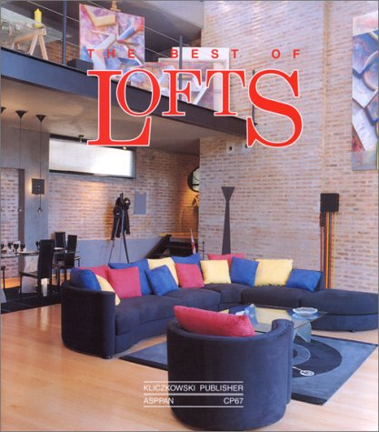 Best of Lofts: 41 Lofts in New York, Buenos Aires, Boston, Cambridge, Provence (950 9575 84 4)