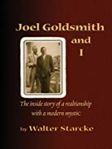 Joel Goldsmith and I