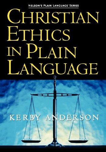 Christian Ethics In Plain Language (Nelson's Plain Language)
