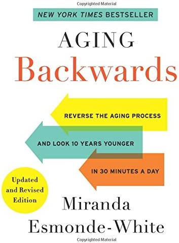 Aging Backwards Updated and Revised Edition Reverse the Aging Process and Look 10 Years Younger product image
