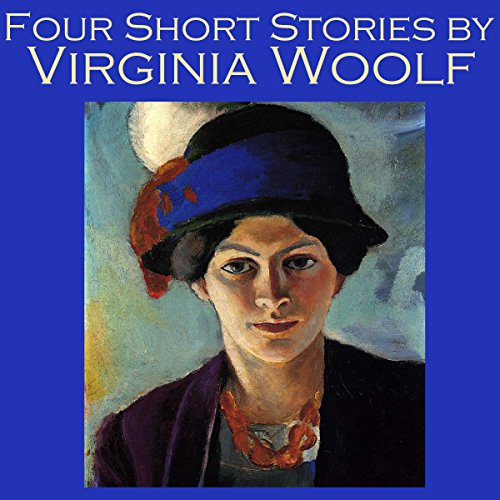 Four Short Stories by Virginia Woolf audiobook cover art