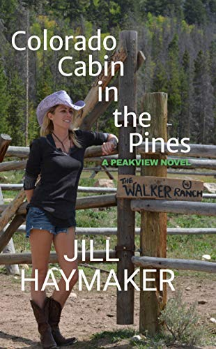 Book: Colorado Cabin in the Pines (Peakview series Book 3) by Jill Haymaker