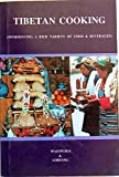 Tibetan Cooking Introducing a Rich Variety of Food & Beverage