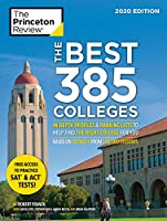 The Best 385 Colleges, 2020 Edition: In-Depth Profiles & Ranking Lists to Help Find the Right College For You (College Admissions Guides)