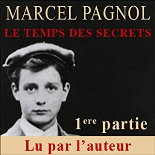 Le temps des secrets - 1ère partie audiobook cover art