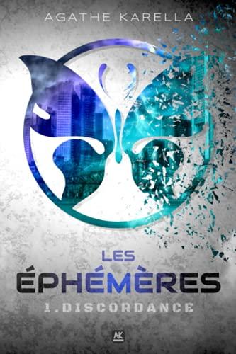 Les Éphémères - 1. Discordance
