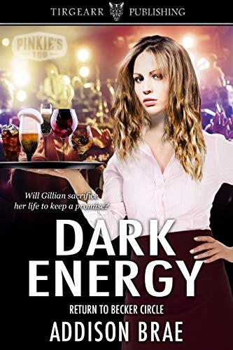 Dark Energy: Return to Becker Circle by [Addison Brae]