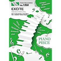 ピアノピースPP1358 EXCITE / 三浦大知  (ピアノソロ・ピアノ&ヴォーカル)~『仮面ライダーエグゼイド』テレビ主題歌 (PIANO PIECE SERIES)