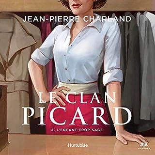 Page de couverture de Le clan Picard tome 2. L'enfant trop sage [The Picard Clan Volume 2. The Child Too Wise]