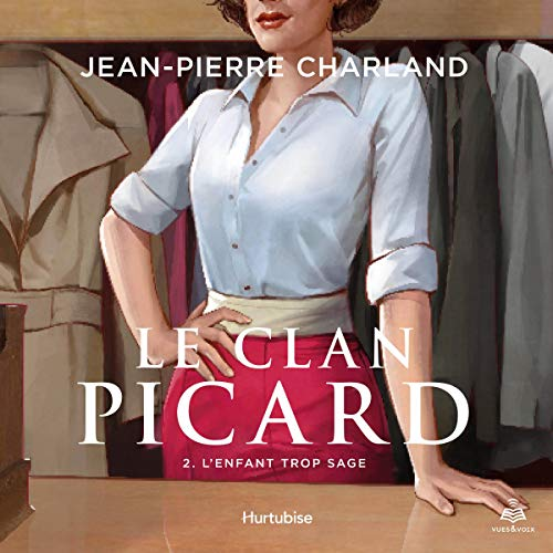 Page de couverture de Le clan Picard tome 2. L'enfant trop sage [The Picard Clan Volume 2. The Child Too Wise]