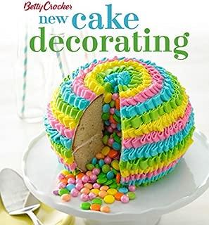 Betty Crocker New Cake Decorating (Betty Crocker Cooking)