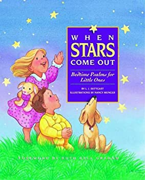 When Stars Come Out  Bedtime Psalms for Little Ones