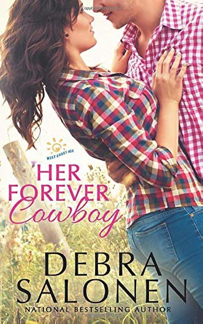 歴史標準タイピストHer Forever Cowboy (West Coast Happily-Ever-After)