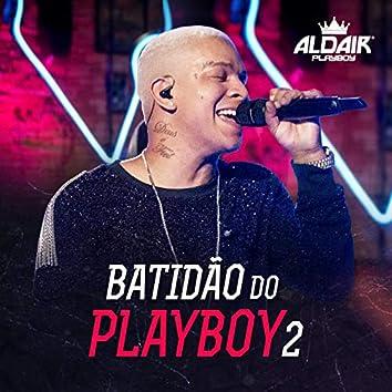 Batidão Do Playboy 2