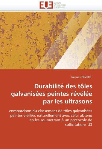 Durabilité des tôles galvanisées peintes révélée par les ultrasons