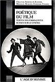 Poétique du film - Textes des formalistes russes sur le cinéma