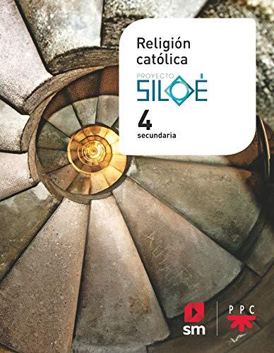 Religión católica. 4 ESO. Proyecto Siloé RRDD