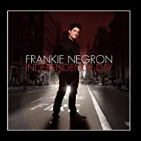 Independence Day by Frankie Negron (2009-09-22)