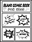 Blank Comic Book for Kids: Capture Your Imagination! Create Your