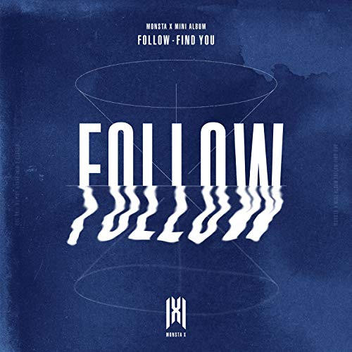 [Album]Follow-Find You:7th Mini Album – MONSTA X[FLAC + MP3]
