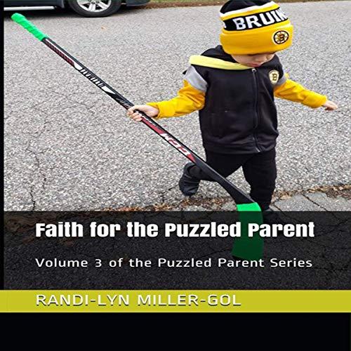 Faith for the Puzzled Parent Titelbild
